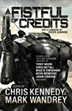 A Fistful of Credits: Stories from the Four Horsemen Universe (The Revelations Cycle) (Volum...