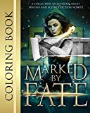Marked by Fate: Official Coloring Book