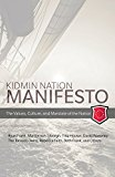 Kidmin Manifesto: The Values, Culture and Mandate of the Nation