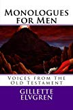 MONOLOGUES for MEN: Old Testament Voices from the Bible