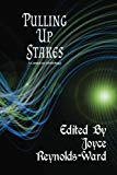 Pulling Up Stakes: A CampCon Anthology