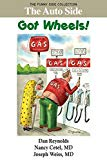 The Auto Side: Got Wheels!: The Funny Side Collection