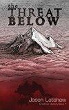 The Threat Below (Brathius History)