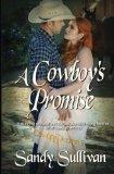 A Cowboy's Promise (Cowboy Dreamin') (Volume 9)