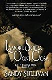 L'amore sopra ogni cosa (Eight Second Ride) (Volume 2) (Italian Edition)