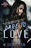 Dare to Love (Iron Rogue) (Volume 1)