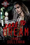 Dare to Dream (Iron Rogue)