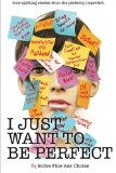I Just Want to Be Perfect (I Just Want to Pee Alone) (Volume 4)