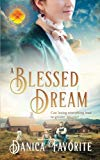 A Blessed Dream: Brides of Blessings Book 8 (Volume 8)
