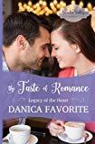 The Taste of Romance: Legacy of the Heart book three (Arcadia Valley Romance) (Volume 18)