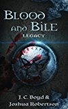 Blood and Bile (Legacy) (Volume 1)