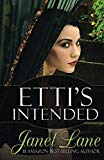 Etti's Intended: Prequel to the Coin Forest Gypsy Series (The Coin Forest Series) (Volume 5)