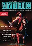 Mythic #6: Spring 2018 (Volume 6)