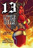 Thirteen Little Hells