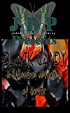 Black Candy: A Halloween Anthology of Horror by Jaded Books Publishing
