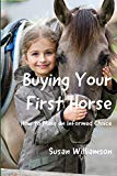 Buying Your First Horse: How to Make an Informed Choice