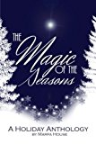 The  Magic of the Seasons