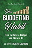 The Budgeting Habit: How to Make a Budget and Stick to It!