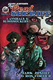Mark Justice's The Dead Sheriff Cannibals and Bloodsuckers