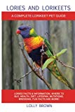 Lories and Lorikeets: Lories Facts & Information, where to buy, health, diet, lifespan, muta...