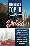 Dubai: Dubai's Top 10 Hotel, Shopping and Dining, Off – Road Adventures, Events, Historical ...