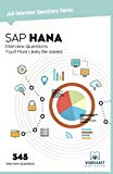SAP HANA Interview Questions You'll Most Likely Be Asked (Job Interview Questions Series) (V...