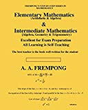 Elementary Mathematics & Intermediate Mathematics: (Arithmetic,  Algebra, Geometry & Trigono...
