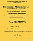 Intermediate Mathematics (US): (Algebra, Geometry & Trigonometry) (Sixth Edition)