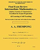 Final Exam Review: Intermediate Mathematics (US): (Algebra, Geometry & Trigonometry)