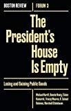 The President's House Is Empty: Losing and Gaining Public Goods (Boston Review / Forum)