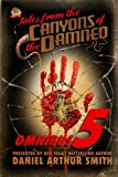Tales from the Canyons of the Damned: Omnibus No. 5: Color Edition (Volume 5)