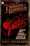 Tales from the Canyons of the Damned No. 22 (Volume 22)