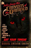 Tales from the Canyons of the Damned No. 24 (Volume 24)