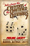Tales from the Canyons of the Damned: Omnibus No. 7 (Volume 7)