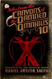 Tales from the Canyons of the Damned: Omnibus 10
