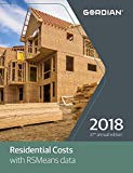 Residential Costs with RSMeans Data 2018 (Means Residential Cost Data)