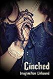 Cinched: Imagination Unbound