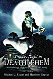 O Unholy Night in Deathlehem: An Anthology of Holiday Horrors for Charity