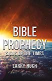 Bible Prophecy: Signs of the Times