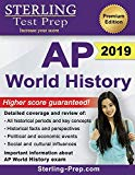 Sterling Test Prep AP World History: Complete Content Review for AP Exam
