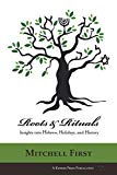 Roots and Rituals: Insights into Hebrew, Holidays, and History
