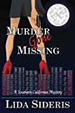 Murder Gone Missing (A Southern California Mystery) (Volume 2)