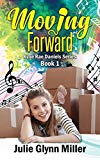 Moving Forward (Kylie Rae Daniels Series)