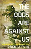 The Odds Are Against Us: An Anthology of Military Fiction