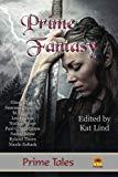 Prime Fantasy (Prime Tales) (Volume 2)