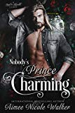Nobody's Prince Charming (Road to Blissville, #3) (Volume 3)