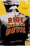 Ride Like the Devil (de la Vega Mysteries) (Volume 2)