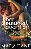 Her Immortal Guardian (New Memphis Nights) (Volume 1)