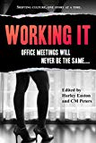 Working It (Sexual Expression) (Volume 2)