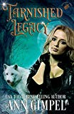 Tarnished Legacy: Shifter Paranormal Romance (Soul Dance)